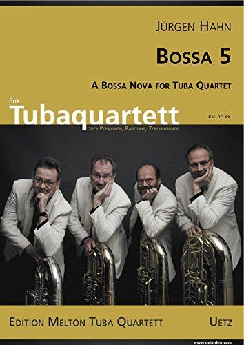 Bossa 5. A Bossa Nova for Tuba Quartet/una Bossa Nova para
