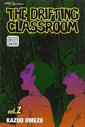 The Drifting Classroom, Vol. 2 (Volume 2)