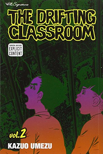 The Drifting Classroom, Vol. 2 (Volume 2)