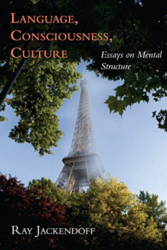 Language, Consciousness, Culture: Essays on Mental Structure (Jean Nicod Lectures)