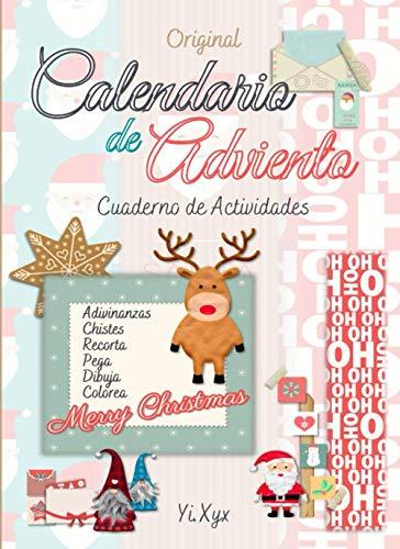 Original Calendario De Adviento - Cuaderno de Actividades - Adivinanzas - Chistes - Recorta - Pega - Dibuja - Colorea - Merry Christmas: Tamaño Extra Grande