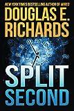 Split Second by Douglas E. Richards (2015-08-31)