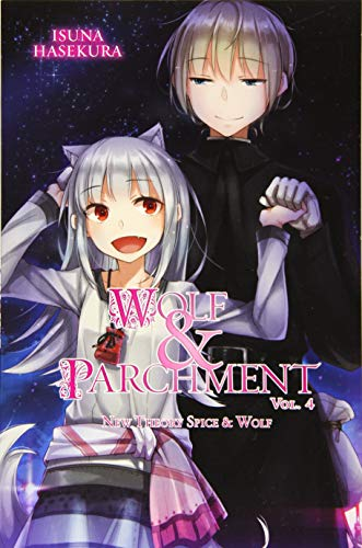 Wolf & Parchment: New Theory Spice & Wolf, Vol. 4 (Light Novel)