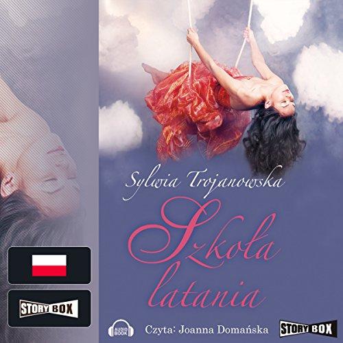 Szkola latania (Szkola latania 2) audiobook cover art