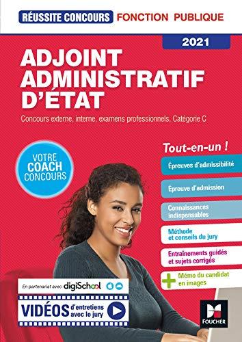 Réussite Concours - Adjoint Administratif d'Etat - Catégorie C - 2021- Préparation complète (French Edition)