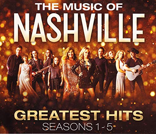 The Music of Nashville: Greatest...