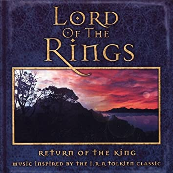 Lord Of The Rings - Music Inspired By The Return Of The King