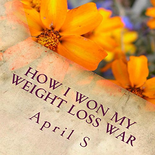 How I Won My Weight Loss War cover art