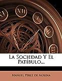 La Sociedad Y El Patíbulo... (Spanish Edition)