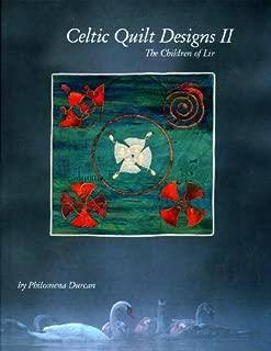 Celtic Quilt Designs II: The Children of Lir
