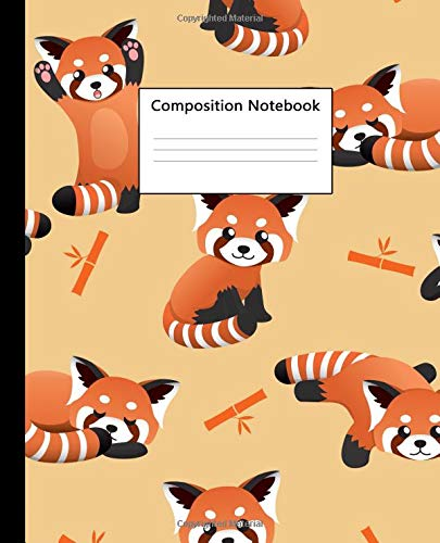 Composition Notebook: Adorable Red Panda & Bamboo Wide Ruled Paper Notebook Journal   Pretty Orange Wide Blank Lined Workbook for Teens Kids Students Girls for Home School College for Writing Notes.