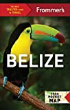 Frommer s Belize (Complete Guides)