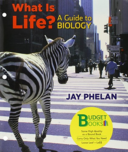 What Is Life? A Guide to Biology (Loose leaf), Prep U 6 Month Access, eBook, Student Success Guide and Questions About L