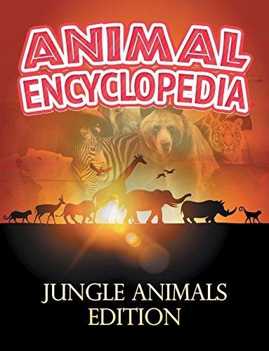 ANIMAL ENCYCLOPEDIA: Jungle Animals Edition: Wildlife Books for Kids (Children's Animal Books) (English Edition)