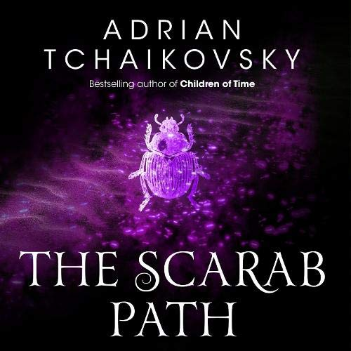 The Scarab Path Audiobook By Adrian Tchaikovsky cover art