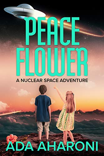 PEACE FLOWER: A Nuclear Space Adventure - for Children and all Ages (Black &White Edition)