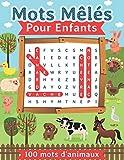 Mots mêlés pour enfants: 100 mots d'animaux pour les enfants, Super Bloc Jeux Junior Gros Caractères avec solution