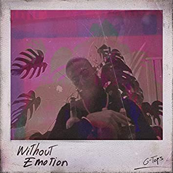 Without Emotion