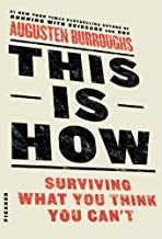 This Is How: Surviving What You Think You Can't