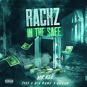 Rackz In The Safe (feat. Tysf, Big Rome & Chxsn)