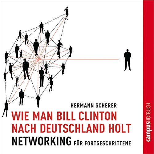 Wie man Bill Clinton nach Deutschland holt cover art