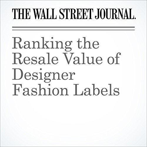 Ranking the Resale Value of Designer Fashion Labels audiobook cover art