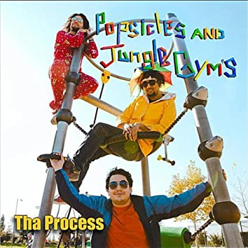 Popsicles and Jungle Gym's