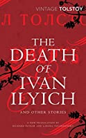 The Death of Ivan Ilyich and Other Stories (Vintage Classics)