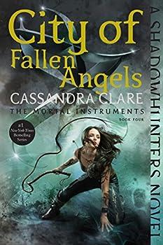 City of Fallen Angels  4   The Mortal Instruments