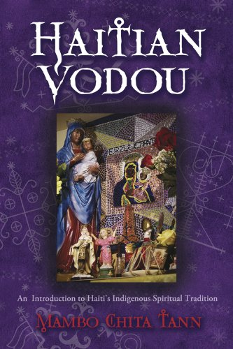 Haitian Vodou: An Introduction to Haiti's Indigenous Spiritual Tradition (English Edition)
