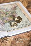 Weltenbummler Journal: Reisetagebuch für Neugierige, Weltreisen, Urlaub ** 120 Seiten (blanko)