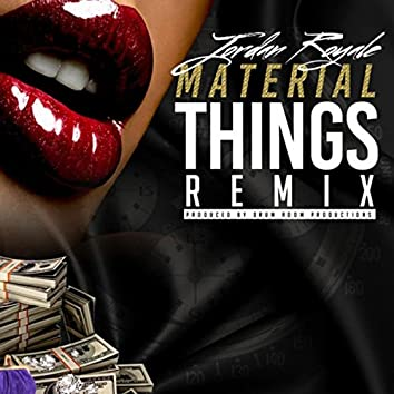 Material Things (Drumroom Remix)