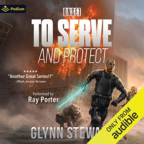 To Serve and Protect Audiobook By Glynn Stewart cover art