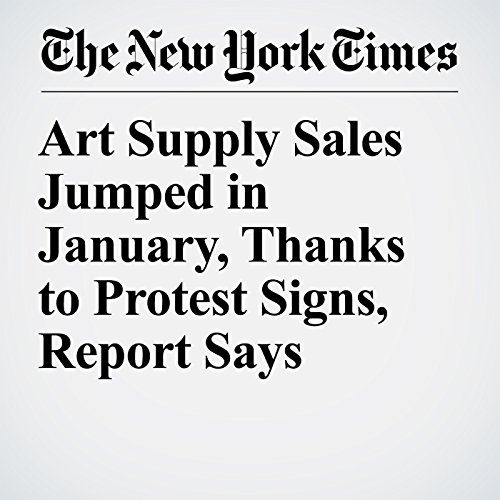 Art Supply Sales Jumped in January, Thanks to Protest Signs, Report Says copertina
