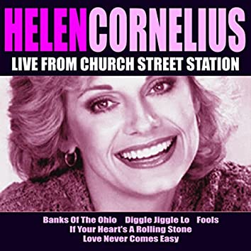 Helen Cornelius Live From Church Street Station