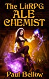 The LitRPG Ale-Chemist (Homebrew Tales of the Ale-Chemist Book 1) (English Edition)