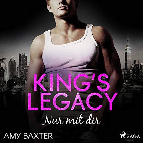 King's Legacy - Nur mit dir Titelbild