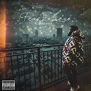 Pray 4 Love (Deluxe)