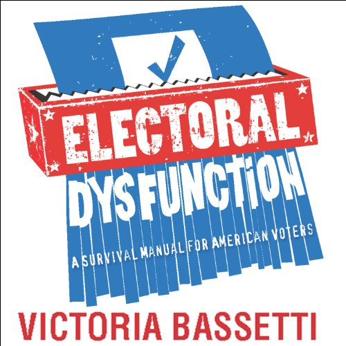 Electoral Dysfunction audiobook cover art