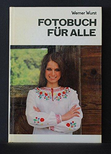 Fotobuch für alle. [Vignetten: Erhard Wenzel]