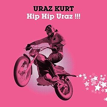 Hip Hip Uraz !!!