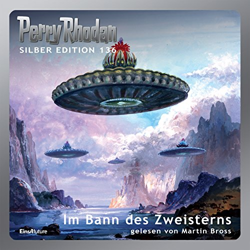 Im Bann des Zweisterns (Perry Rhodan Silber Edition 136) audiobook cover art