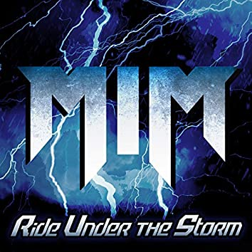 Ride Under the Storm
