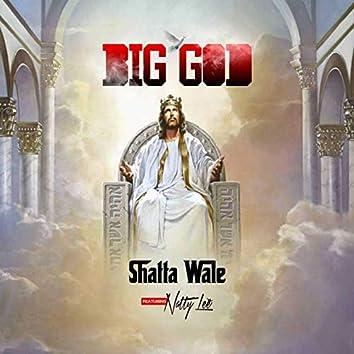 Big God (feat. Natty Lee)