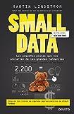 Small Data: Las pequeñas pistas que nos advierten de las grandes tendencias (Sin colección)