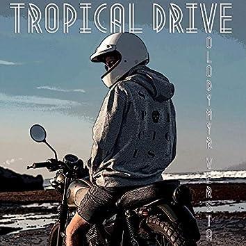 Tropical Drive
