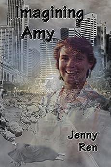 Imagining Amy by [Jenny Ren]