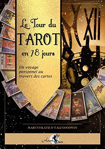 Le livre Le tour du Tarot en 78 jours