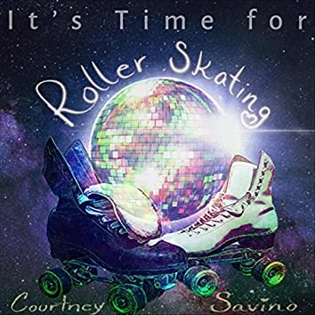 It's Time for Roller Skating