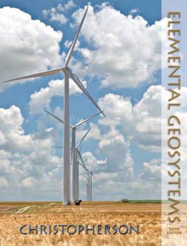 Elemental Geosystems (6th Edition)